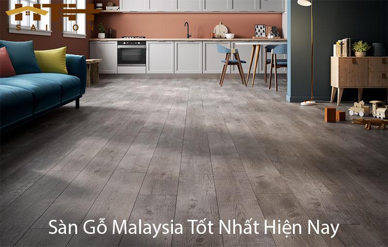 sàn gỗ Malaysia tốt hiện nay